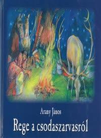 Arany János: Rege a csodaszarvasról (olvasónapló)