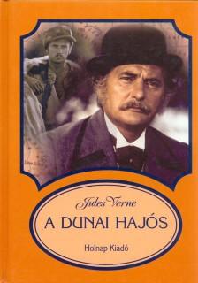 Jules Verne: A dunai hajós (olvasónapló)