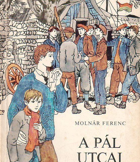Molnár Ferenc: A Pál utcai fiúk (olvasónapló)