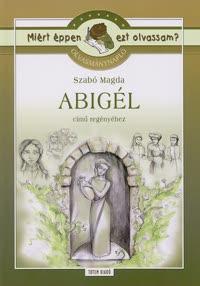 Szabó Magda: Abigél (olvasónapló)