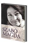 Szabó Magda – Ez mind én voltam