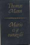 Thomas Mann – Mario és a varázsló (olvasónapló)
