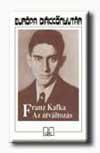 Franz Kafka  – Az átváltozás (olvasónapló)