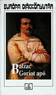 Balzac: Goriot apó (olvasónapló)