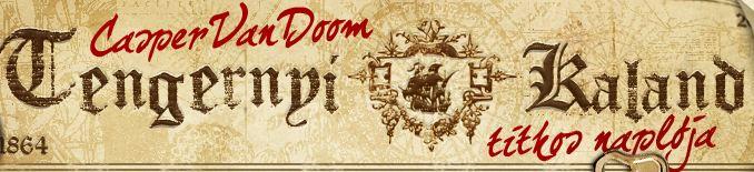 Tengernyi Kaland – Casper van Doom titkos naplója