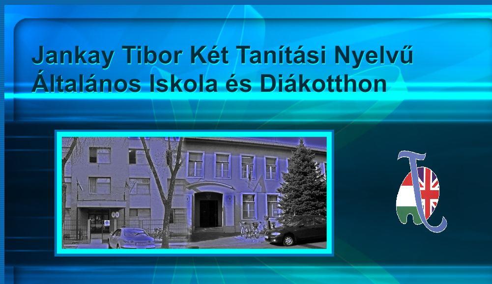 Jankay Tibor Két Tanítási Nyelvű Általános Iskola Békécsaba