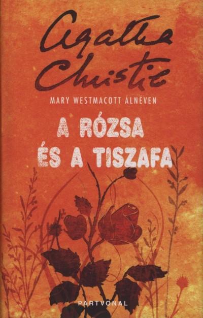Agatha christie: A rózsa és a tiszafa