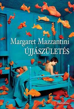 Margaret Mazzantini: Újjászületés