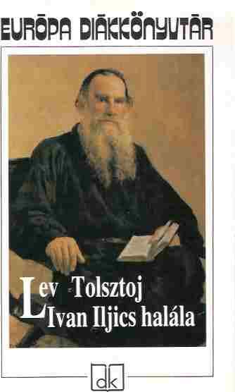 Tolsztoj: Ivan Iljics halála