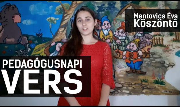 PEDAGÓGUSNAPI KÖSZÖNTÉSEK ÉS VERSEK (VIDEÓK)