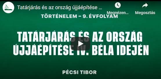 Tatárjárás és az ország újjáépítése IV. Béla idején | Pécsi Tibor