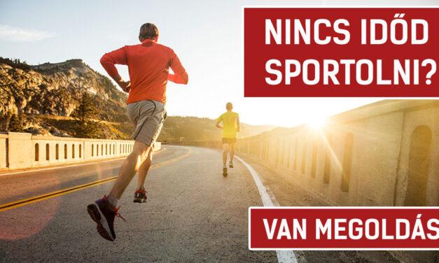 Nincs időd sportolni? – Van megoldás!
