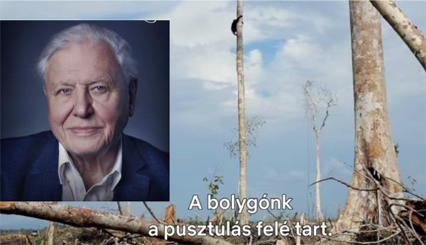 David Attenborough gondolatai a Föld jövőjéről